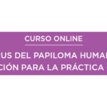CURSO VIRUS DEL PAPILOMA HUMANO 1ª EDICIÓN