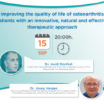 Improving the quality of life of osteoarthritis patients with an innovative, natural and effective therapeutic approach