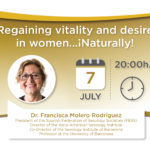 Recovering vitality and desire in women … Naturally!