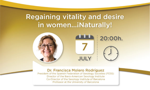 Recobrar la vitalidad y el deseo en la mujer … ¡naturalmente!